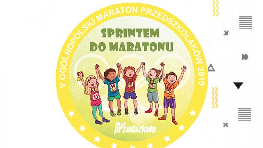 Sprintem do maratonu - V Ogólnopolski Maraton Przedszkolaków