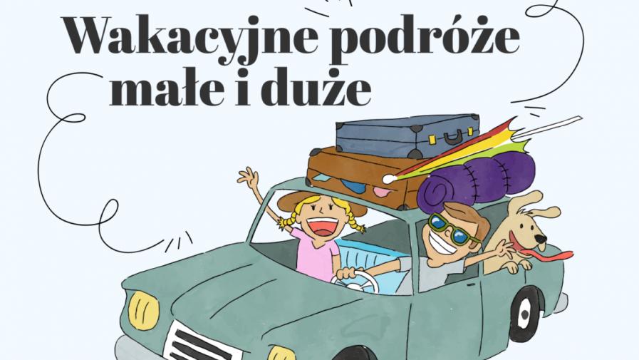 Wakacyjne wspomnienia- oddział II